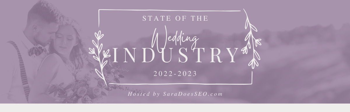Results: State of the Wedding Industry Survey 2022-2023